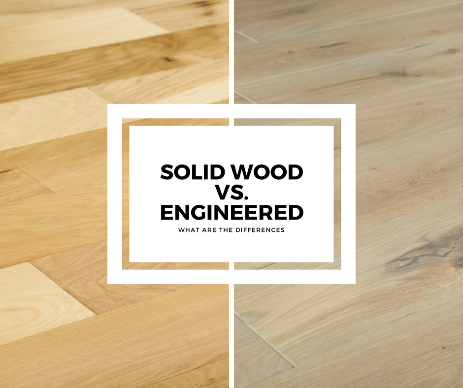 Solid Hardwood Vs Engineered Hardwood: How Are They