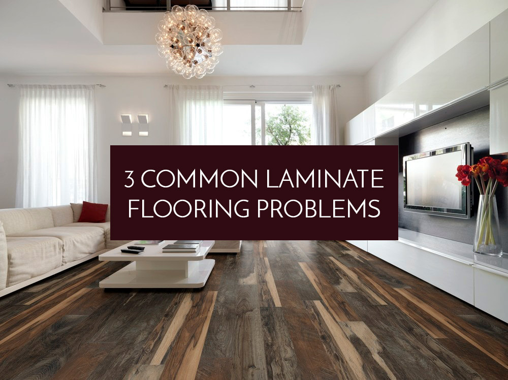 How To Deal With 3 Common Laminate Flooring Problems