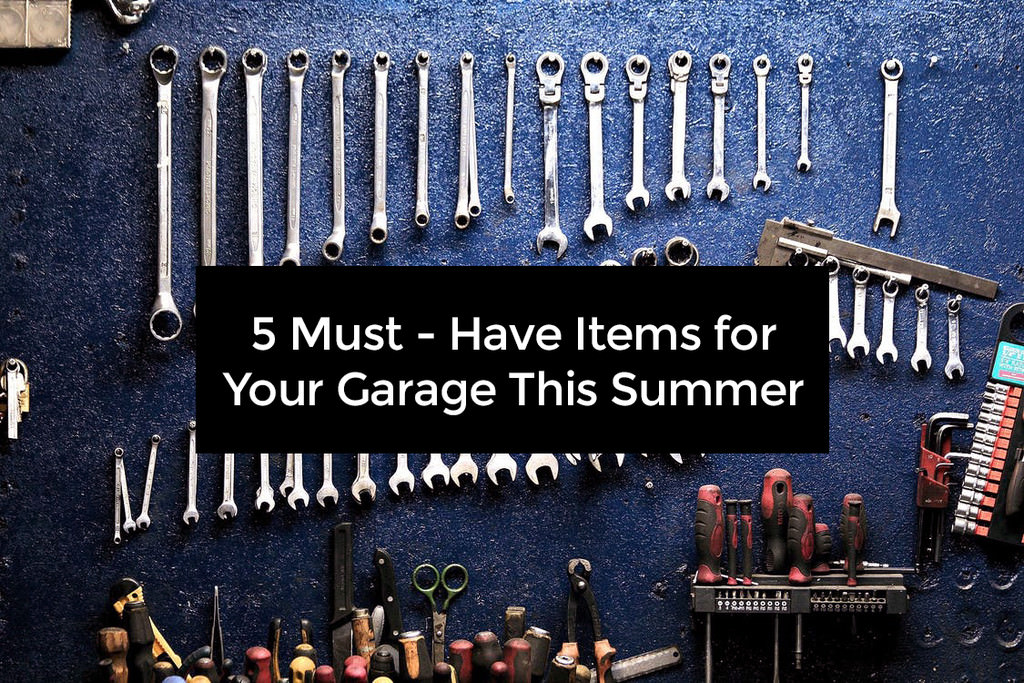 Must-Have Items for Your Garage