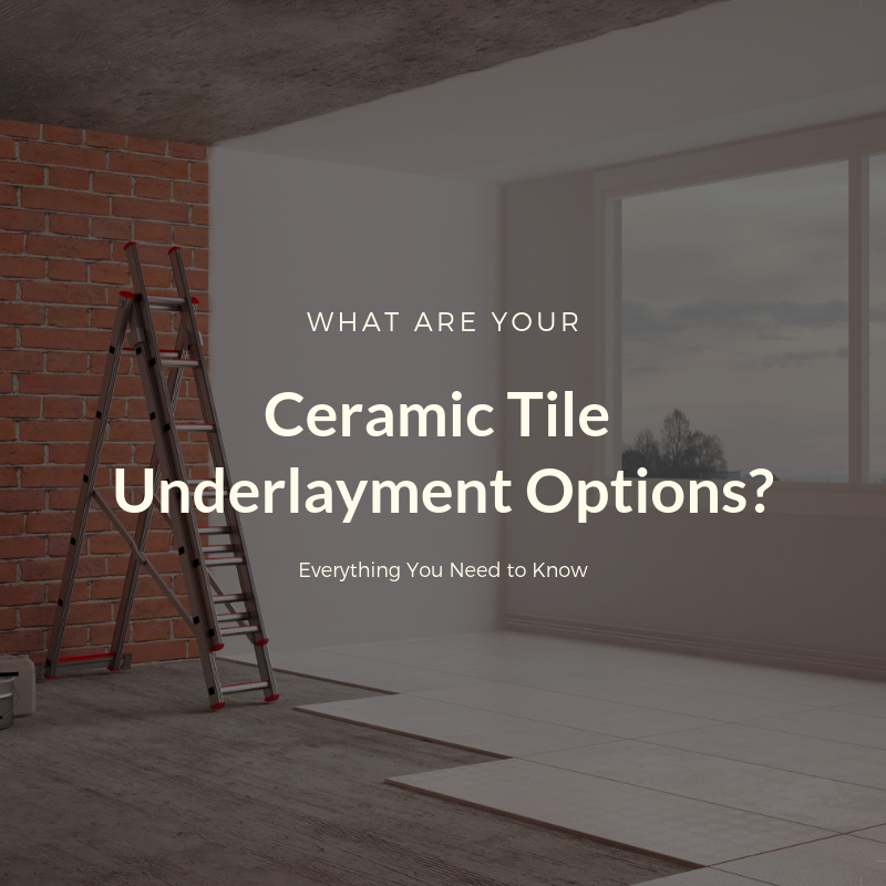 Underlayment For Ceramic Tiles